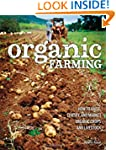 Organic Farming: How to Raise, Certif...