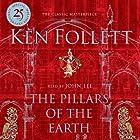 The Pillars of the Earth Hörbuch von Ken Follett Gesprochen von: John Lee