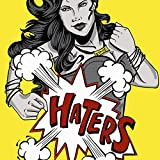 Haters (feat. Anuhea, Irie Love & Eli-Mac) [Explicit]