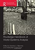 Routledge Handbook of World-Systems Analysis (Routledge International Handbooks)