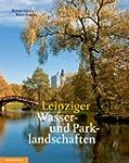 Leipziger Wasser- und Parklandschaften