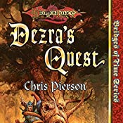 Dezra's Quest: Dragonlance: Bridges of Time, Book 5 | Chris Pierson