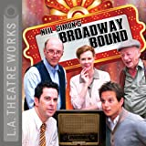 img - for Broadway Bound (Dramatization) book / textbook / text book