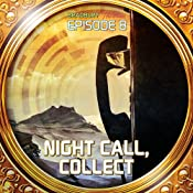 Night Call, Collect (Dramatized): Bradbury Thirteen: Episode 8 | [Ray Bradbury]