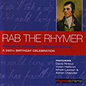 Rab the Rhymer: The Greatest Poems and Songs of Robert Burns | [Robert Burns]