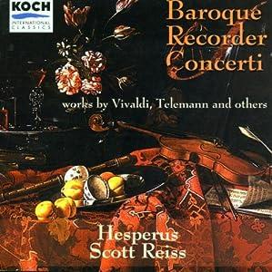 Baroque Recorder Concerti: Works by Vivaldi, Telemann, Graupner, Babell & Naudot - Hesperus