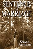 Sentence of Marriage: Promises to Keep (Volume 1) by  Shayne Parkinson in stock, buy online here