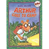 Arthur Goes to Camp (Arthur Adventures) ~ Marc Brown