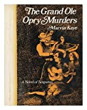 The Grand Ole Opry Murders (0841503079) by Kaye, Marvin