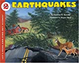 Earthquakes (reillustrated) (Lets-Read-and-Find-Out Science 2)