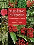 Broad-Leaved Evergreens: Trees, Shrub...