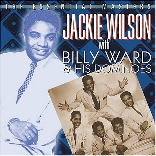 Essential Masters With Billy Ward & His Dominoes by Jackie Wilson