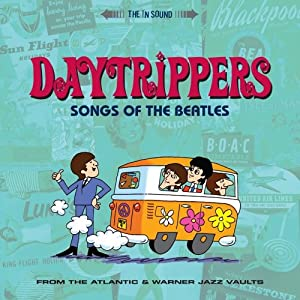 Daytrippers - Songs of the Beatles