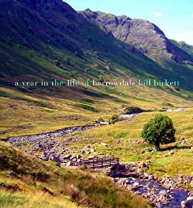 A Year in the Life of Borrowdale by Bill Birkett