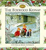 Foxwood Kidnap (Foxwood tales)