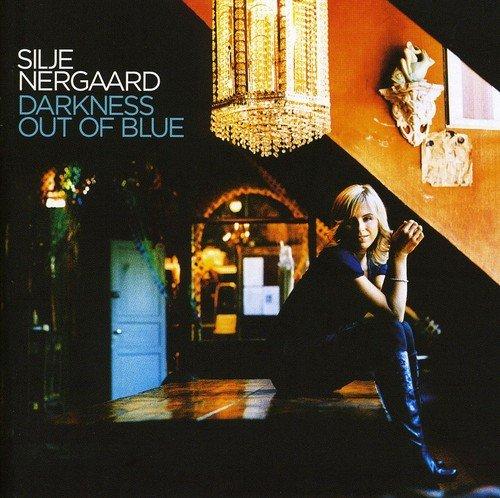 Silje Nergaard - Darkness Out Of The Blue - Zortam Music