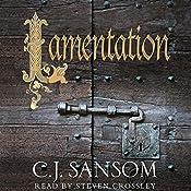 Lamentation: Shardlake, Book 6 | C. J. Sansom
