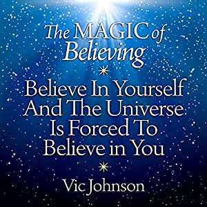 The Magic of Believing Hörbuch