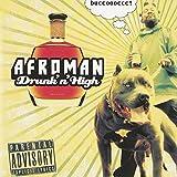 Drunk N High