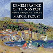 Within a Budding Grove, Part 2: Remembrance of Things Past | Marcel Proust