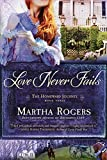 img - for Love Never Fails (The Homeward Journey) book / textbook / text book
