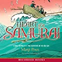 Heart of a Samurai (       UNABRIDGED) by Margi Preus Narrated by James Yaegashi