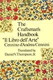 "The Craftsmans Handbook: ""Il Libro dell Arte"""