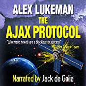 The Ajax Protocol: The Project, Volume 7 | Alex Lukeman