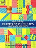 img - for 101 Needlepoint Stitches and How to Use Them: Fully Illustrated with Photographs and Diagrams (Dover Embroidery, Needlepoint) book / textbook / text book