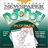 The Greatest Newspaper Dot-to-Dot Puzzles, Vol. 3 (Greatest Newspaper Dot-To-Dot Puzzles)