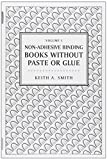 Books without Paste or Glue (0963768263) by Smith, Keith A.