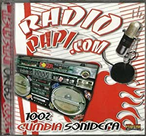 Radio Papi.com 100% Cumbia Sonidera