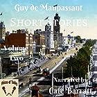 Original Short Stories, Volume II Hörbuch von Guy de Maupassant Gesprochen von: Cate Barratt