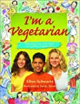 I'm a Vegetarian: Amazing facts and i...