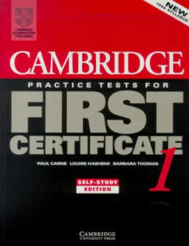 Cambridge Practice Tests for First Certificate 1 Self-study student's book
