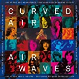 AirWaves - Live At The BBC Remastered / Live At The Paris Theatre by Curved Air (2012-11-27)