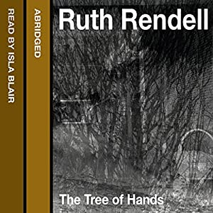 The Tree of Hands | [Ruth Rendell]
