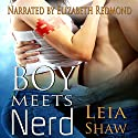 Boy Meets Nerd Audiobook by Leia Shaw Narrated by Elizabeth Redmond