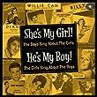 She's My Girl!...He's My Boy!