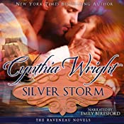 Silver Storm: The Raveneau Novels, Book 1 | [Cynthia Wright]