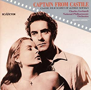 Captain From Castile The Classic Film Scores Of Alfred man from RCA Victor
