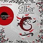 Silber: Das dritte Buch der Träume (Silber 3) (       ungekürzt) von Kerstin Gier Gesprochen von: Simona Pahl
