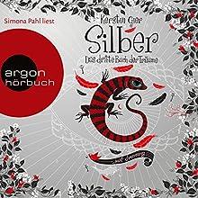Silber: Das dritte Buch der Träume (Silber 3) Hörbuch von Kerstin Gier Gesprochen von: Simona Pahl