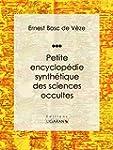 Petite encyclop�die synth�tique des s...