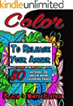 Color to Release Your Anger (BLACK &...