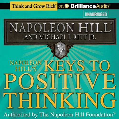 Napoleon Hills Keys to Success: The 17 Principles of Personal Achievement by Na
