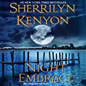 Night Embrace: A Dark-Hunter Novel (       UNABRIDGED) by Sherrilyn Kenyon Narrated by Carrington MacDuffie