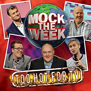 Mock the Week: Too Hot for TV 1 | [Dara O'Briain, Hugh Dennis, Frankie Boyle, Russell Howard]