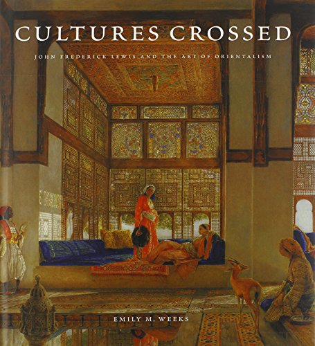cultures-crossed-john-frederick-lewis-and-the-art-of-orientalism