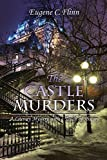 The Castle Murders: A Literary Mystery with a Touch of History